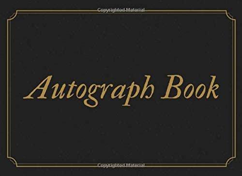 Autograph Book: Signature Collection110 Blank Unlined Pages Black & Gold Book. Classroom, Celebrities, Sports, Graduation, etc.: Books, Scopettah: 9781099589799: Amazon.com: Books