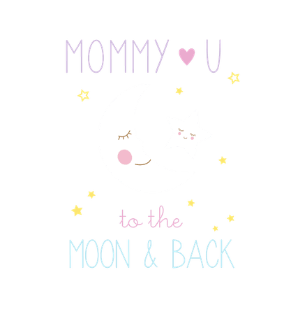 mommy loves you