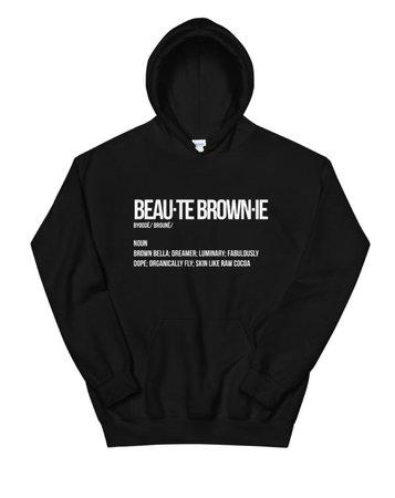 Beaute Brownie Definition Hoodie