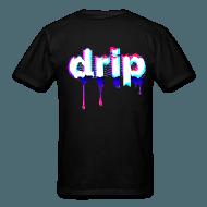 Drip Men's T-Shirt | Spreadshirt