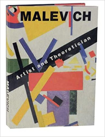 Malevich - Artist and Theoretician