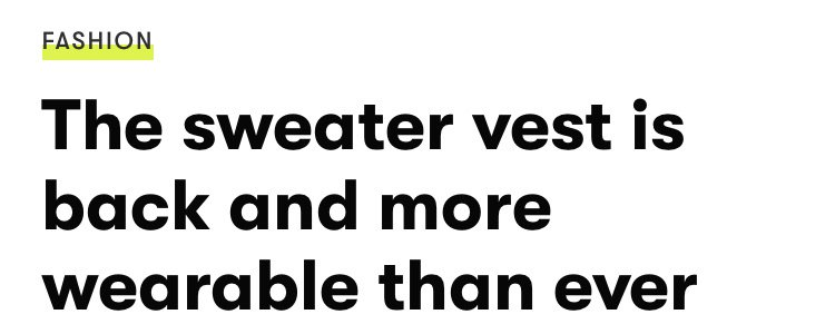Sweater Vest Headline