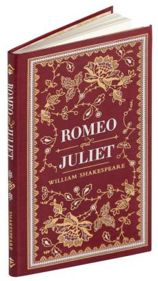 Romeo and Juliet (Barnes & Noble Collectible Editions) by William Shakespeare, Hardcover | Barnes & Noble®