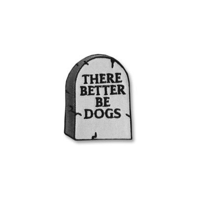 there better be dogs patch
