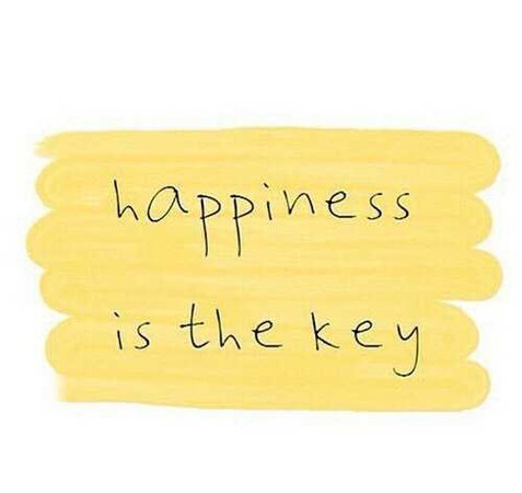 Happiness is key