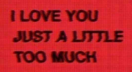 i love you just a little too much red black quote filler font quotes capital crazy hybristophilia hybristophiliac tumblr pinterest mad madly in