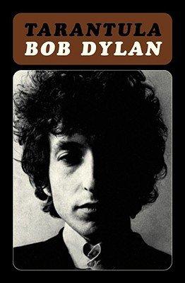 Tarantula by Bob Dylan   Goodreads
