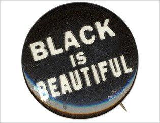 Black is Beautiful Movement - Black Beauty 101