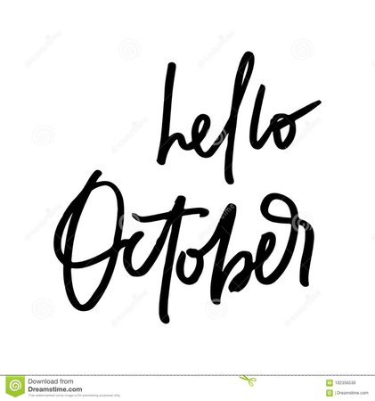 Hello October Fall Life Style Inspiration Quotes Lettering. Stock Illustration - Illustration of calligraphy, background: 102356530