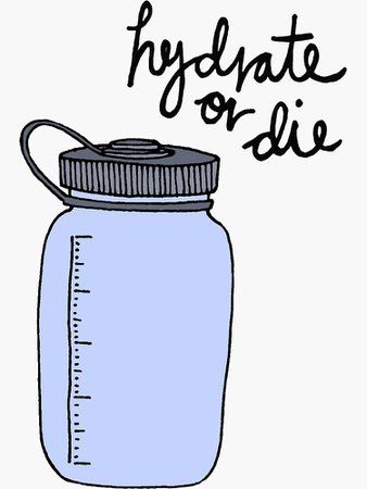 """""""Hydrate or Die"""" Stickers by spiropaperco 