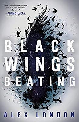 Amazon.com: Black Wings Beating (The Skybound Saga) (9781250211484): Alex London: Gateway