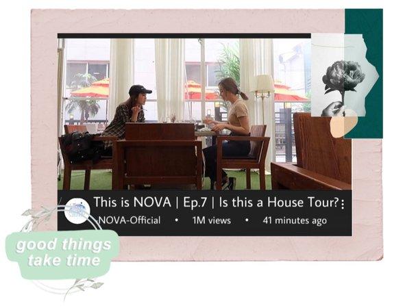 -NOVA- This is NOVA | Ep.7 | Is this a House Tour?