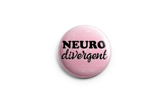 Neurodivergent button or magnet 1.25 buttons pins | Etsy