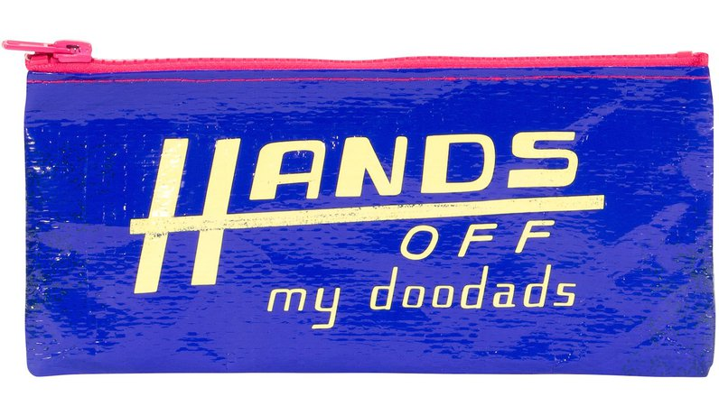 Hands Off My Doodads Pencil Case - Blue Q - Office Gifts - Work Gifts – Always Fits