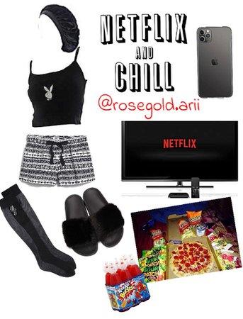 Netflix and chill🔥🔥