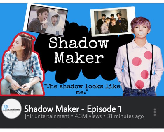 Shadow Maker Ep. 1