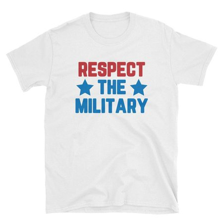 Respect The Military Shirt Armed Forces Shirt Troops Shirt | Etsy