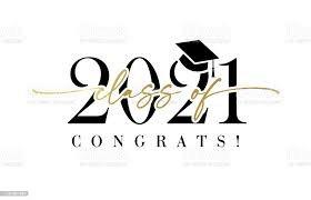 class of 2021 graduation text - Google Search