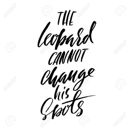 What Does A Leopard Cannot Change His Spots - The Best Image Home Design