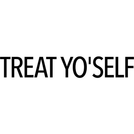 Treat Yo'self text ❤ liked on Polyvore featuring text, words, quotes, backgrounds, filler, phrase and saying   Polyvore, Kpop fashion, Words