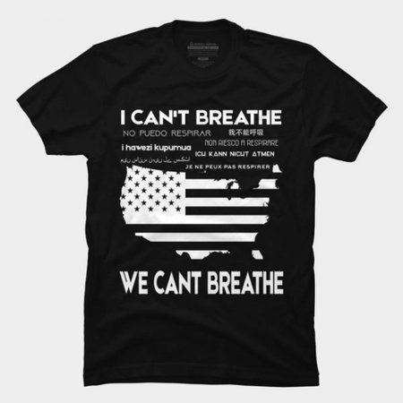 I Can't Breathe! George Floyd Protest T-shirt – Easterark