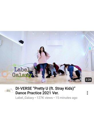 "DI-VERSE ""Pretty U (ft. Stray Kids)"" Dance Practice 2021 Ver."