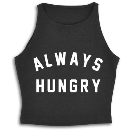 Always Hungry Tank Crop Top