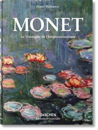 Monet. The Triumph of Impressionism Hardcover art book