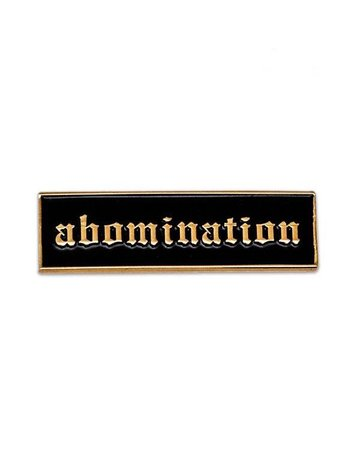 Strange Ways Abomination Pin