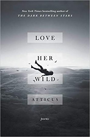Love Her Wild: Poetry book