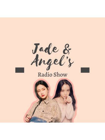 BITTER-SWEET JADE & ANGEL'S RADIO SHOW