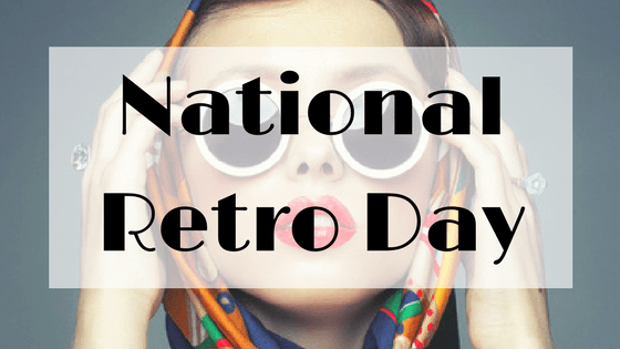 national retro day - Google Search