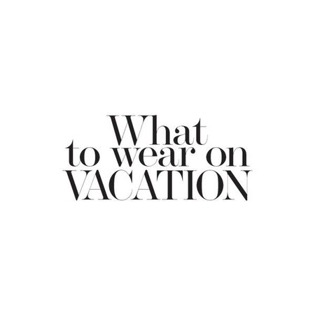 vacation polyvore text - Google Search
