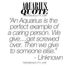 Aquarius quote - Google Search