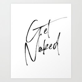 Get Naked, Home Decor, Printable Art, Bathroom Wall Decor, Quote Bathroom, Typography Art Poster by printableartsy | Society6
