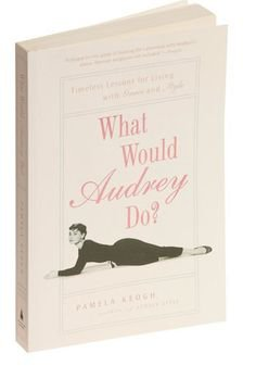 What Would Audrey Do? Book from ModCloth on Catalog Spree | Books, Good books, Vintage books