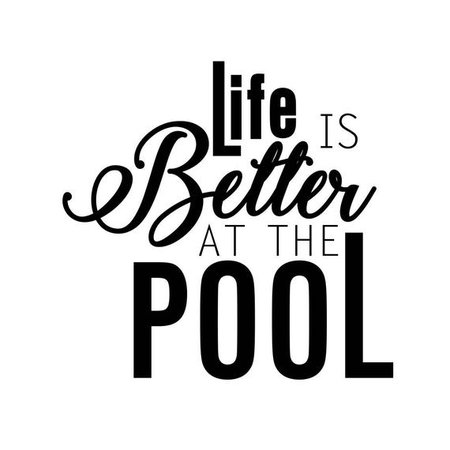 Life is Better at the Pool Phrase Graphics SVG Dxf EPS Png Cdr | Etsy