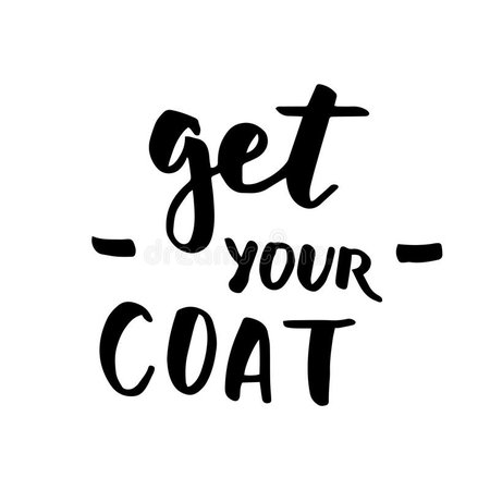 Get your coat lettering stock vector. Illustration of background - 100766675