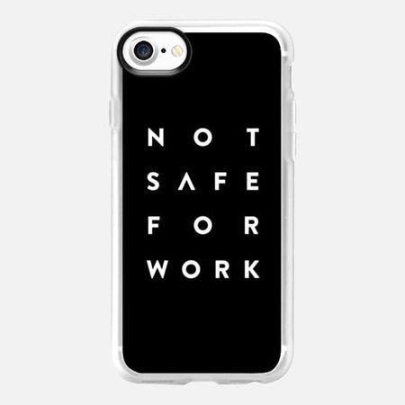 Not Safe For Work - Casetify