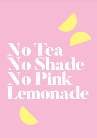 pink lemonade quote