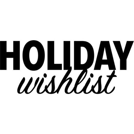 Holiday Wishlist Text