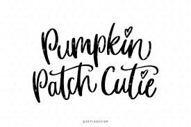 pumpkin patch quote - Google Search