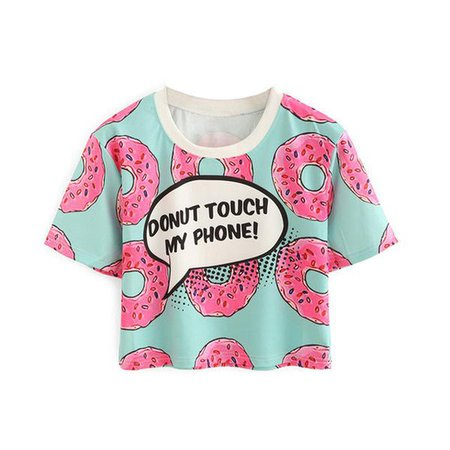 """Donut touch my phone!"" Crew Neck T-shirt"
