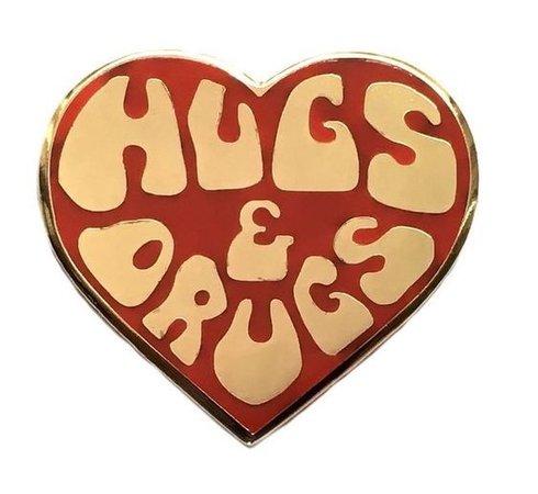 hugs & drugs
