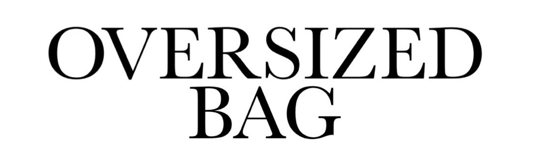 oversized bag text