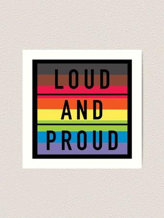 """Loud and proud gay pride flag design"" Art Print by ClownShark   Redbubble"