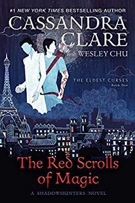 Amazon.com: The Red Scrolls of Magic (The Eldest Curses) (9781481495080): Cassandra Clare, Wesley Chu: Books