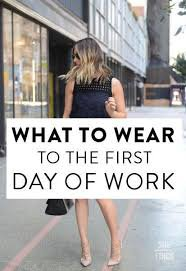 First day at work outfit ideas - Google Search