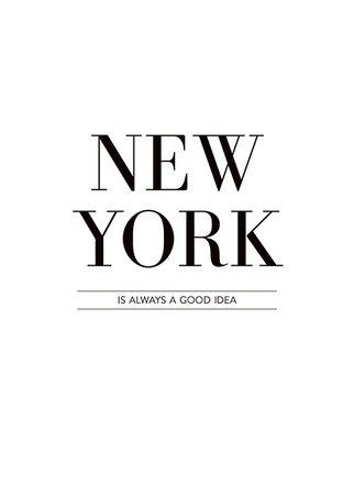 Typography poster/print, New York is always – desenio.ie