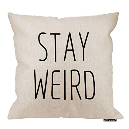 Amazon.com: HGOD DESIGNS Funny Stay Weird Black White Square Throw Pillow Case Decorative Cushion Cover Pillowcase 18 X 18 Inches: Gateway